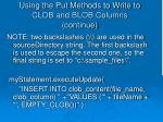 using the put methods to write to clob and blob columns continue