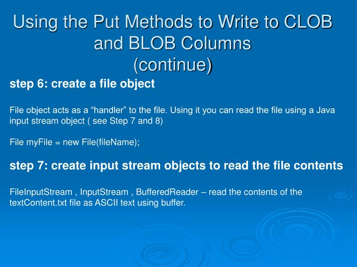 Using the Put Methods to Write to CLOB and BLOB Columns
