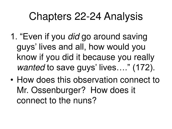 Chapters 22-24 Analysis