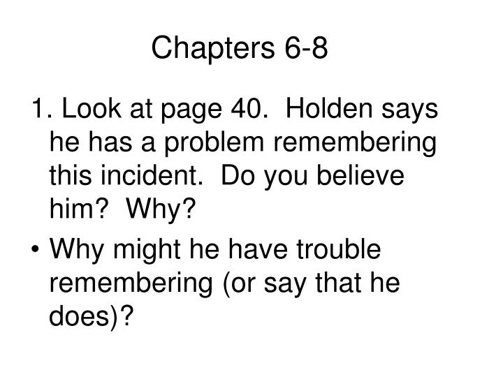 Chapters 6-8