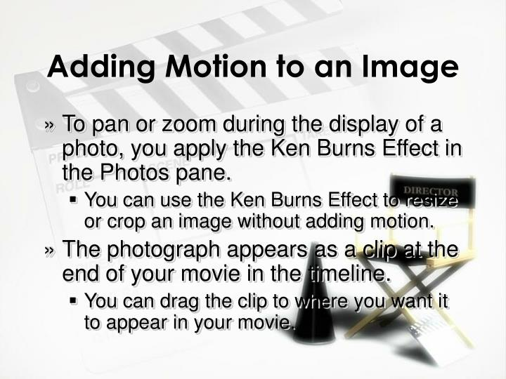 Adding Motion to an Image