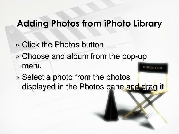 Adding Photos from iPhoto Library