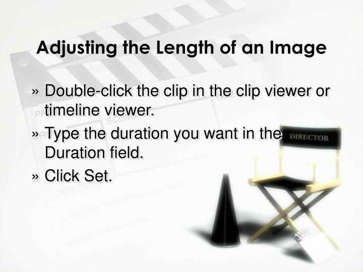 Adjusting the Length of an Image