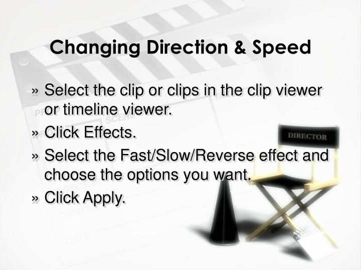 Changing Direction & Speed