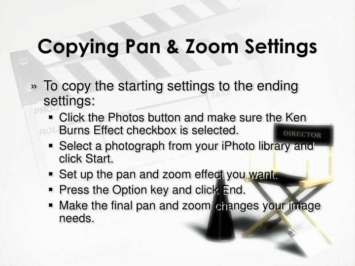 Copying Pan & Zoom Settings