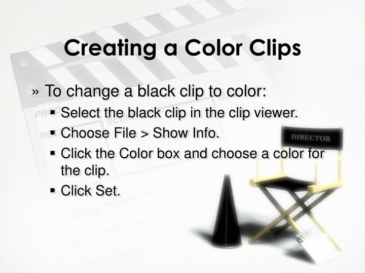 Creating a Color Clips