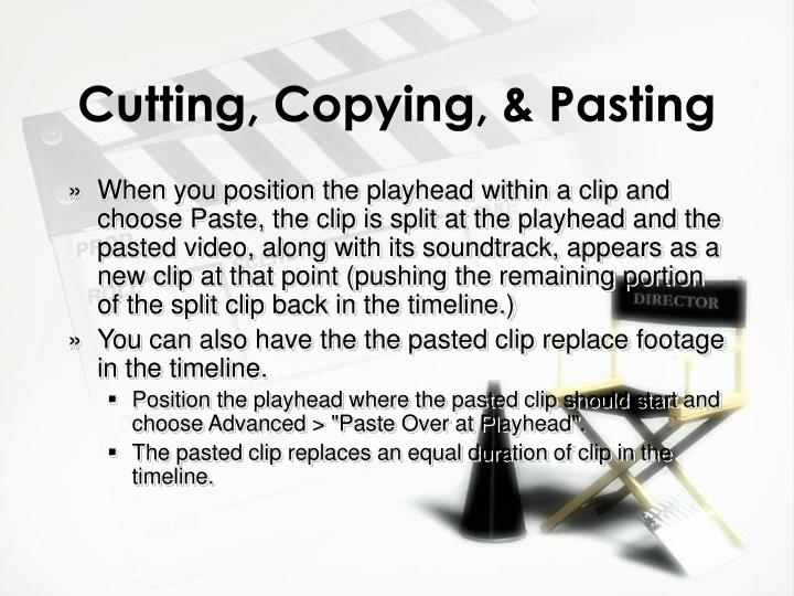 Cutting, Copying, & Pasting