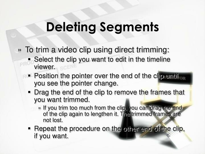 Deleting Segments