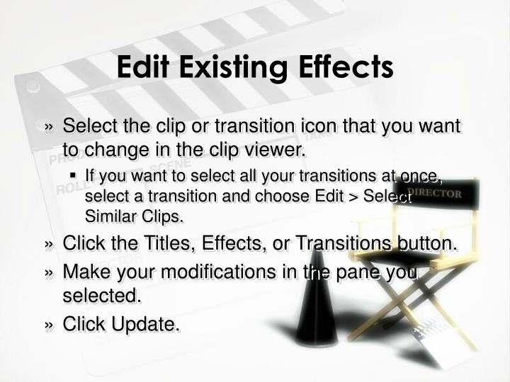 Edit Existing Effects