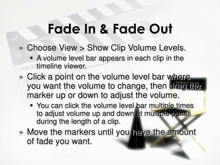 Fade In & Fade Out
