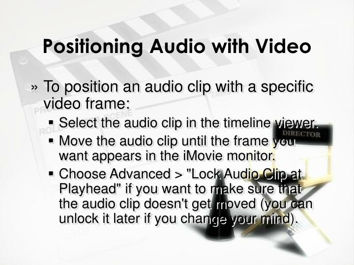 Positioning Audio with Video