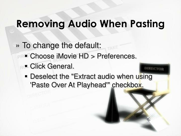 Removing Audio When Pasting