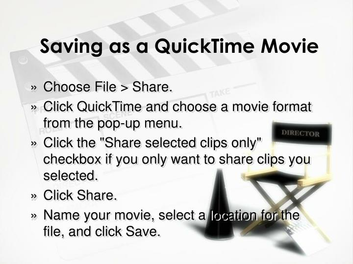 Saving as a QuickTime Movie