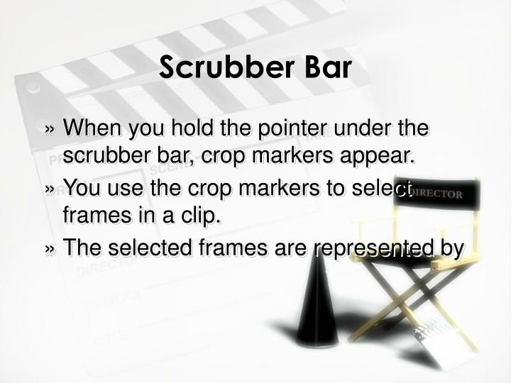 Scrubber Bar