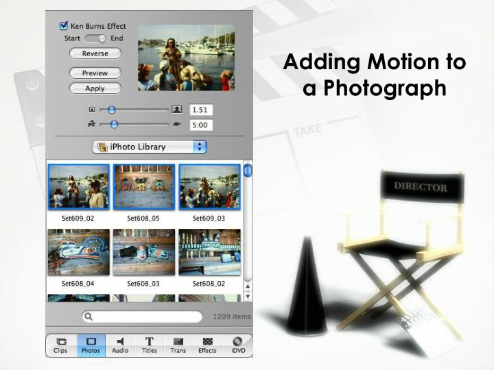 Adding Motion to a Photograph