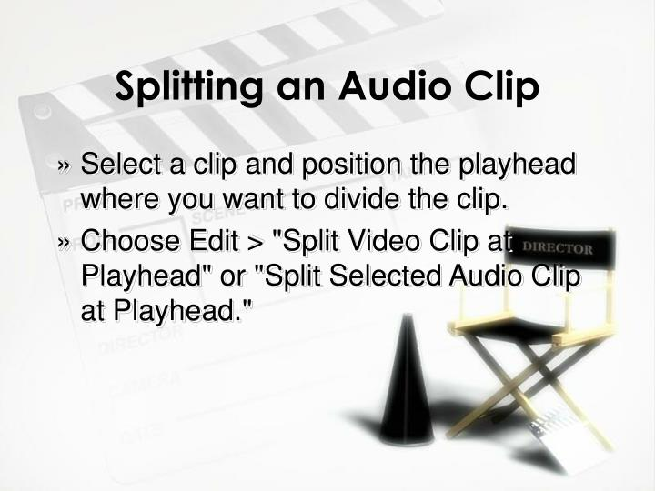 Splitting an Audio Clip