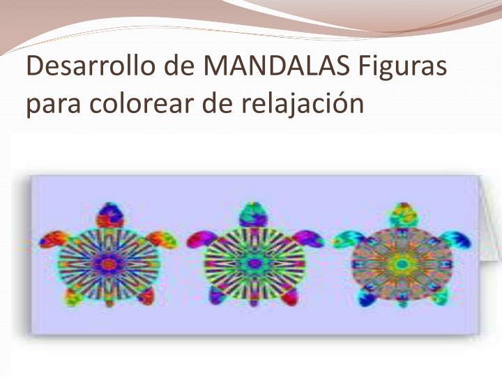 Desarrollo de MANDALAS Figuras para colorear de relajación