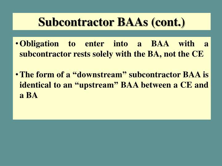 Subcontractor BAAs (cont.)