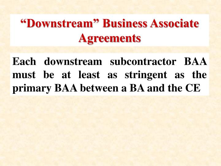 """Downstream"" Business Associate Agreements"