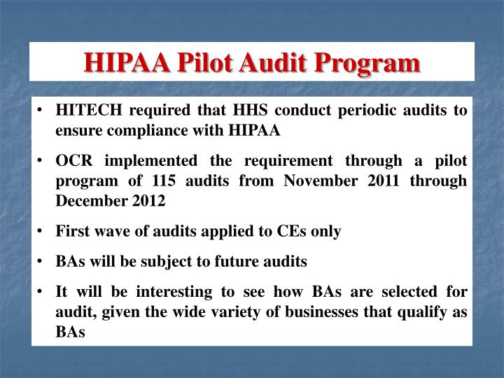 HIPAA Pilot Audit Program