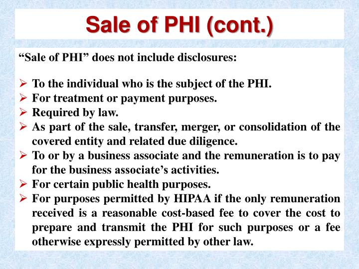 Sale of PHI (cont.)
