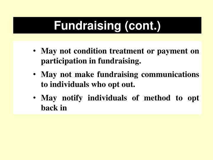 Fundraising (cont.)