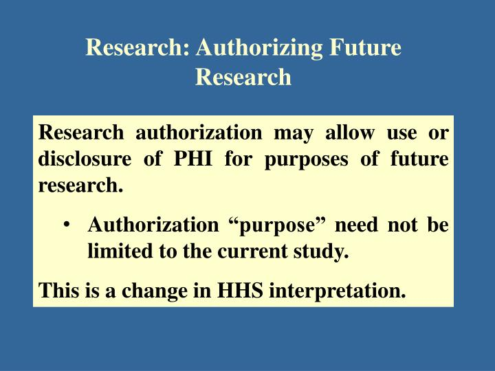 Research: Authorizing Future Research