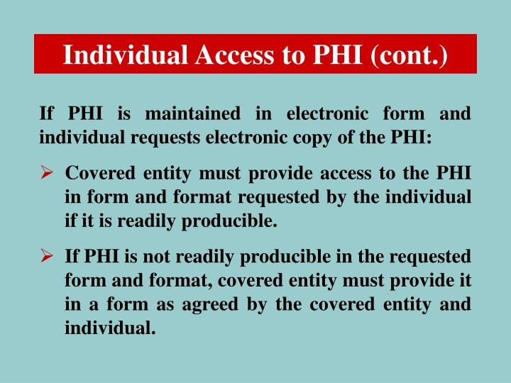 Individual Access to PHI (cont.)
