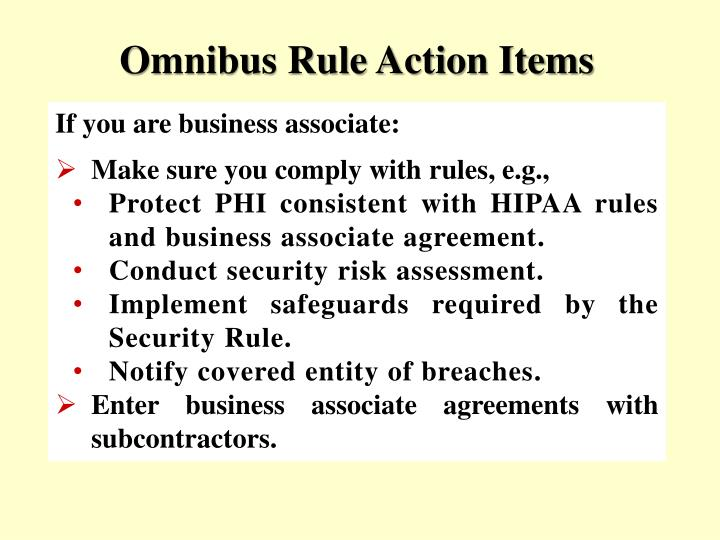 Omnibus Rule Action Items