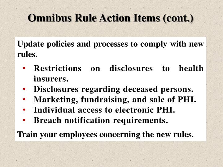 Omnibus Rule Action Items (cont.)