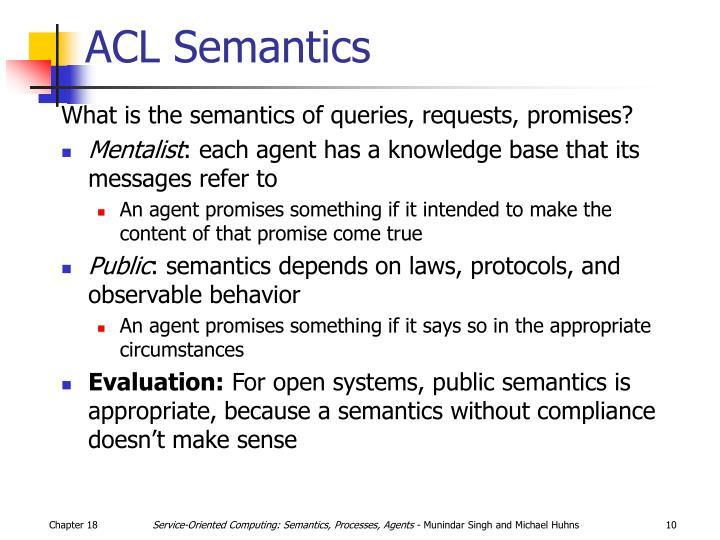 ACL Semantics