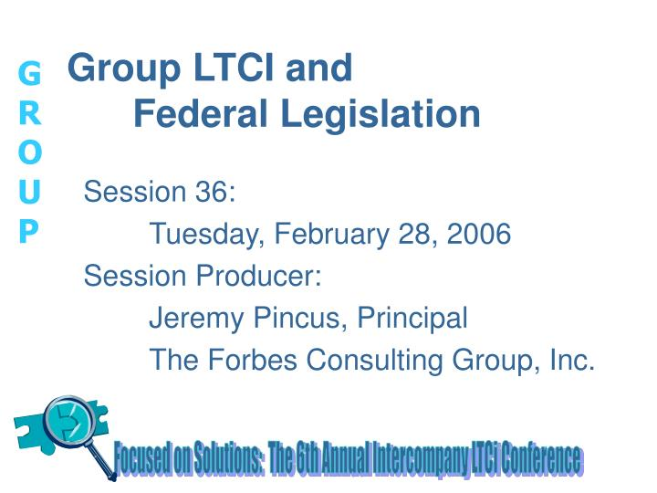 Group ltci and federal legislation