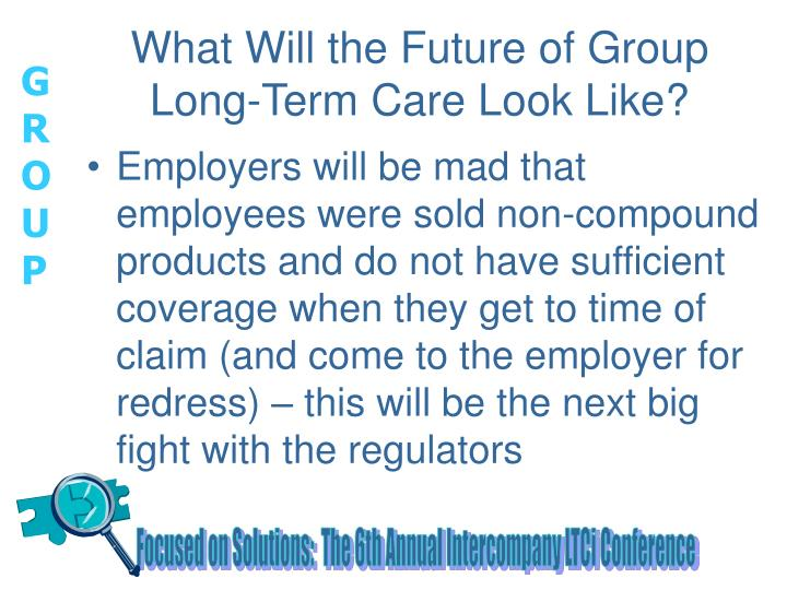 What Will the Future of Group Long-Term Care Look Like?
