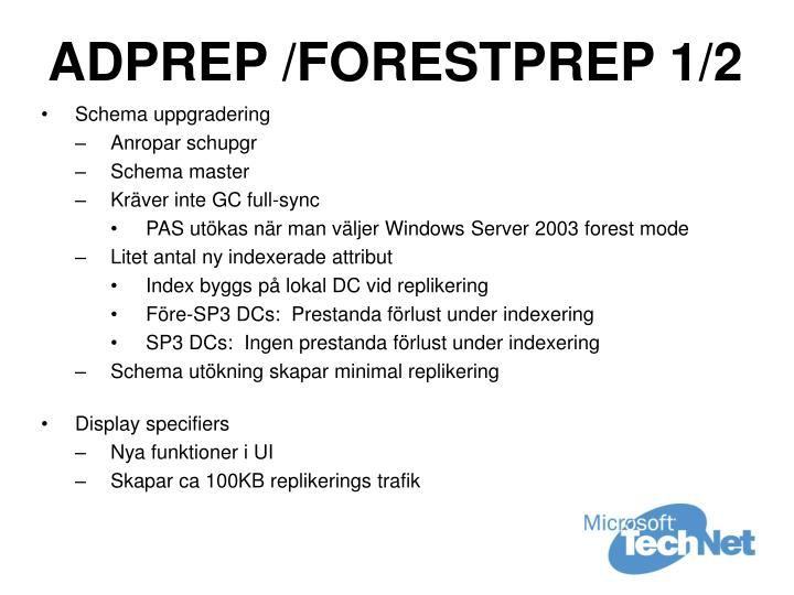 ADPREP /FORESTPREP 1/2