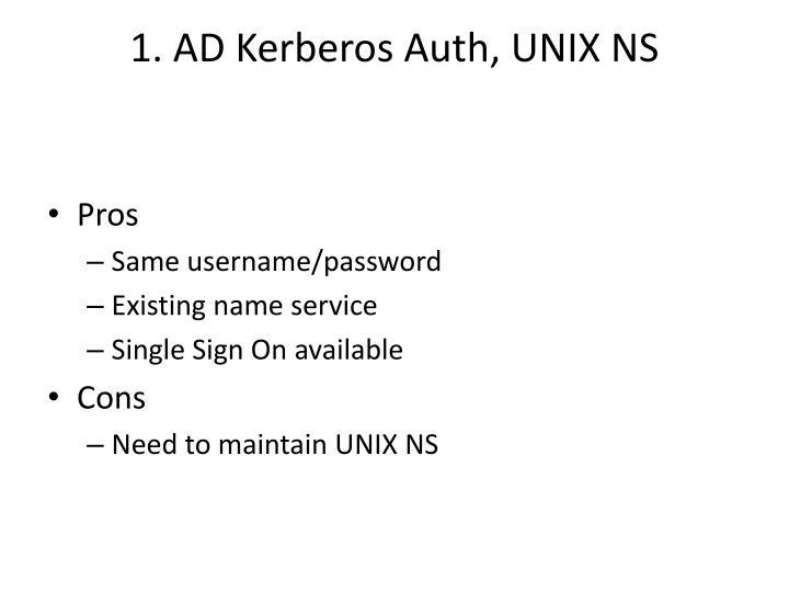 1. AD Kerberos Auth, UNIX NS