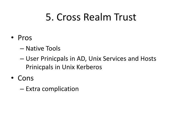 5. Cross Realm Trust