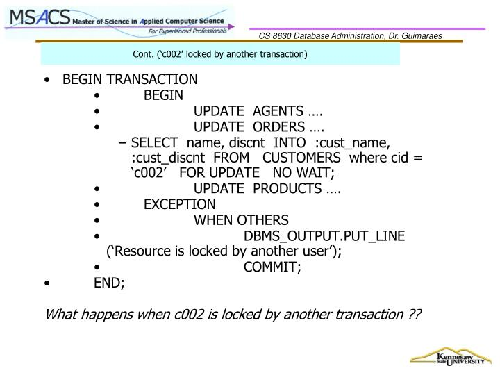 Cont. ('c002' locked by another transaction)
