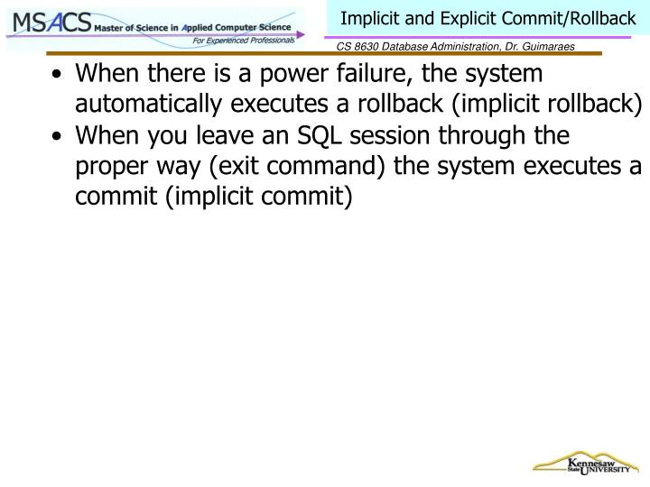 Implicit and Explicit Commit/Rollback