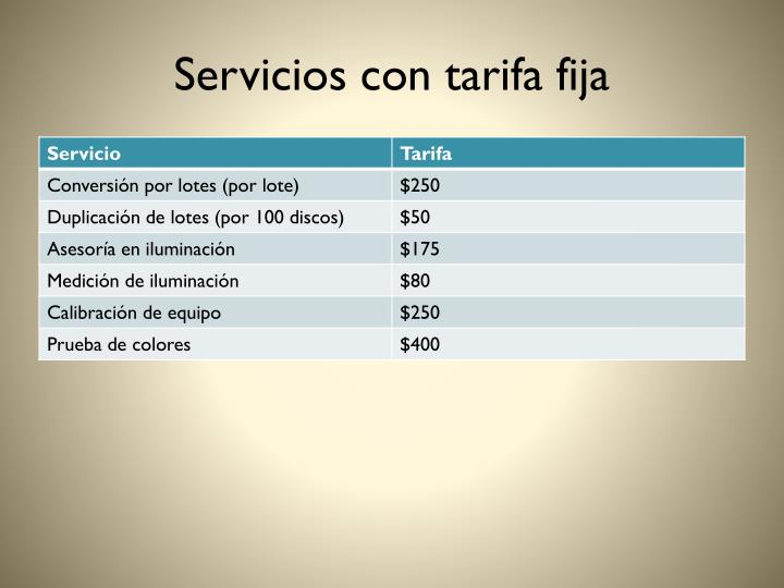Servicios con tarifa fija