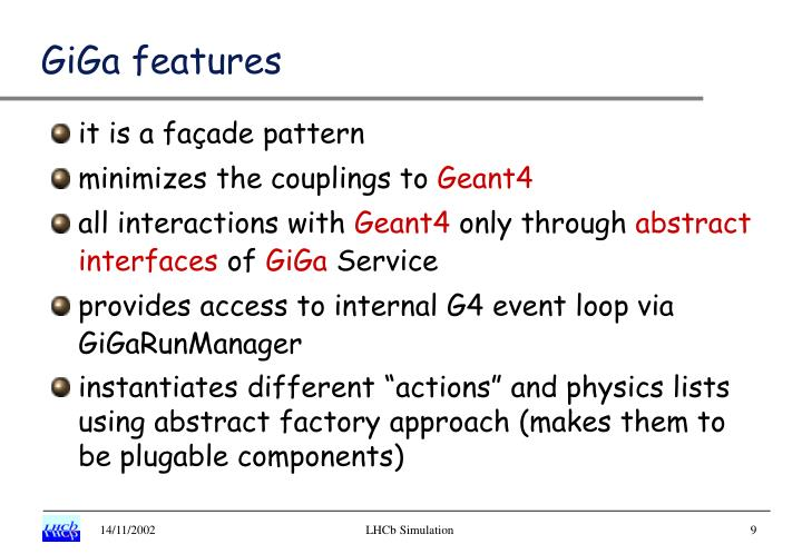 GiGa features