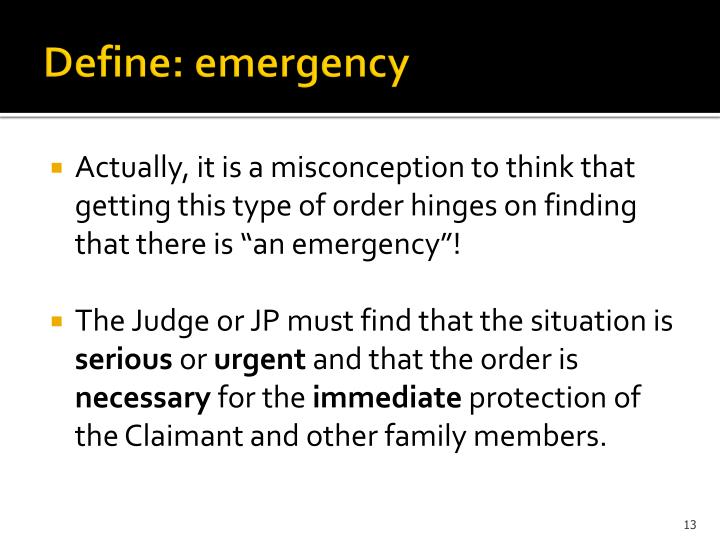 Define: emergency