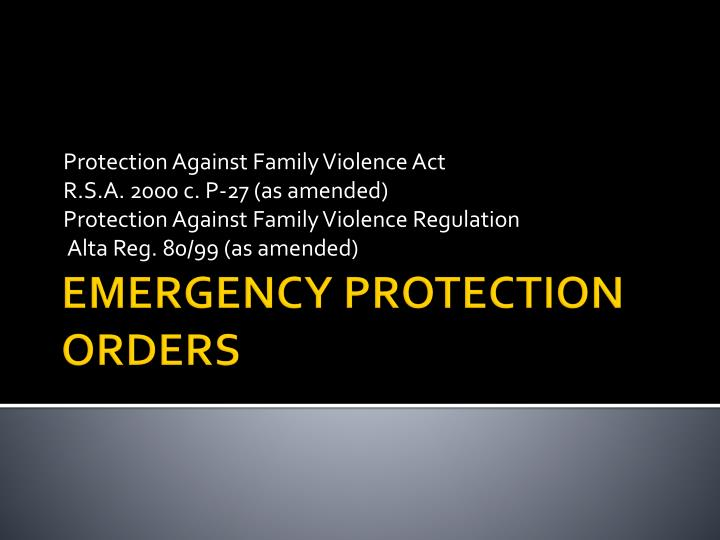 Emergency protection orders