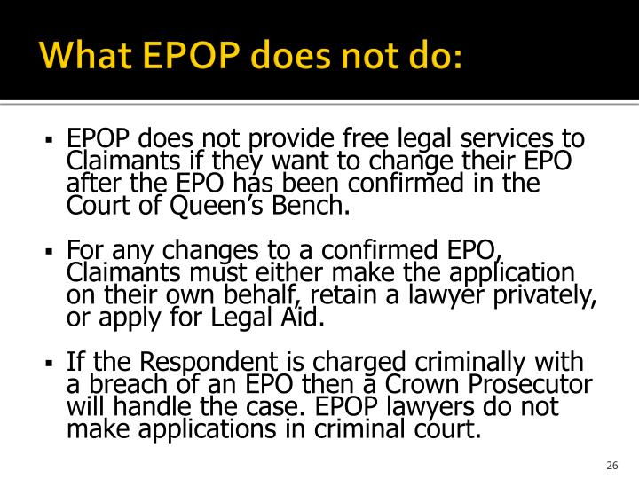 What EPOP does not do: