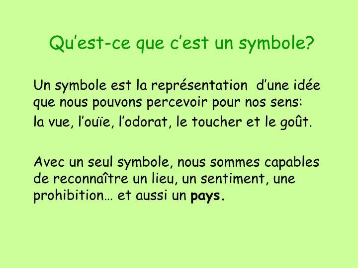 Qu'est-ce que c'est un symbole?