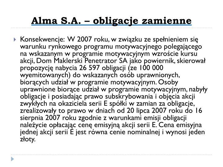 Alma S.A. – obligacje zamienne