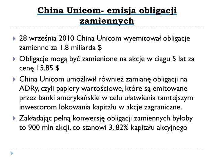 China Unicom- emisja obligacji zamiennych