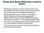 emisja akcji banku millennium z prawem poboru