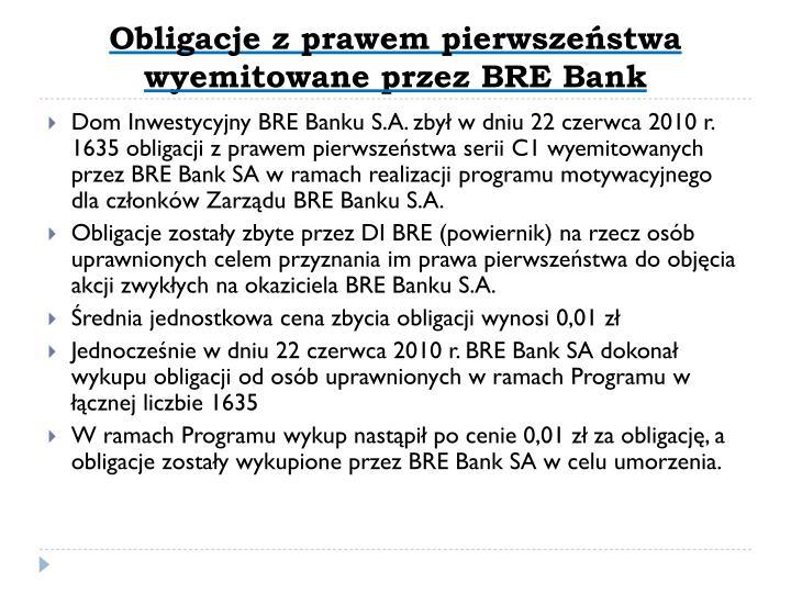 Obligacje z prawem pierwszeństwa wyemitowane przez BRE Bank