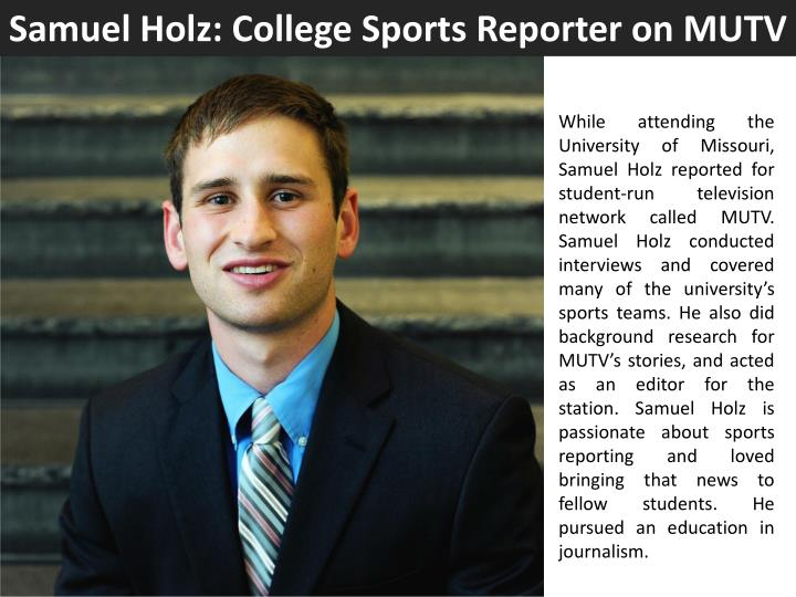 Samuel Holz: College Sports Reporter on MUTV
