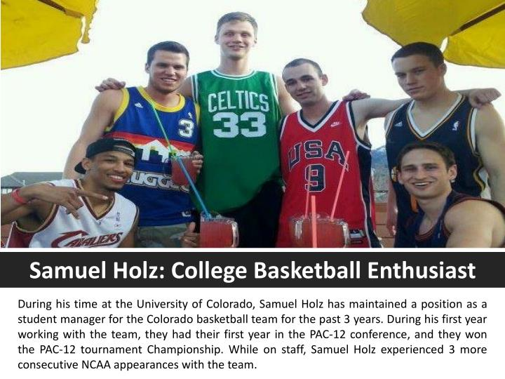 Samuel Holz: College Basketball Enthusiast